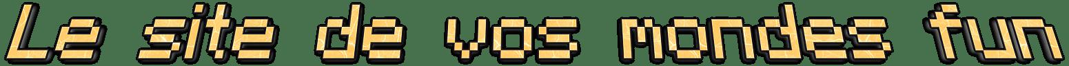 Le site de vos mondes fun - Logo